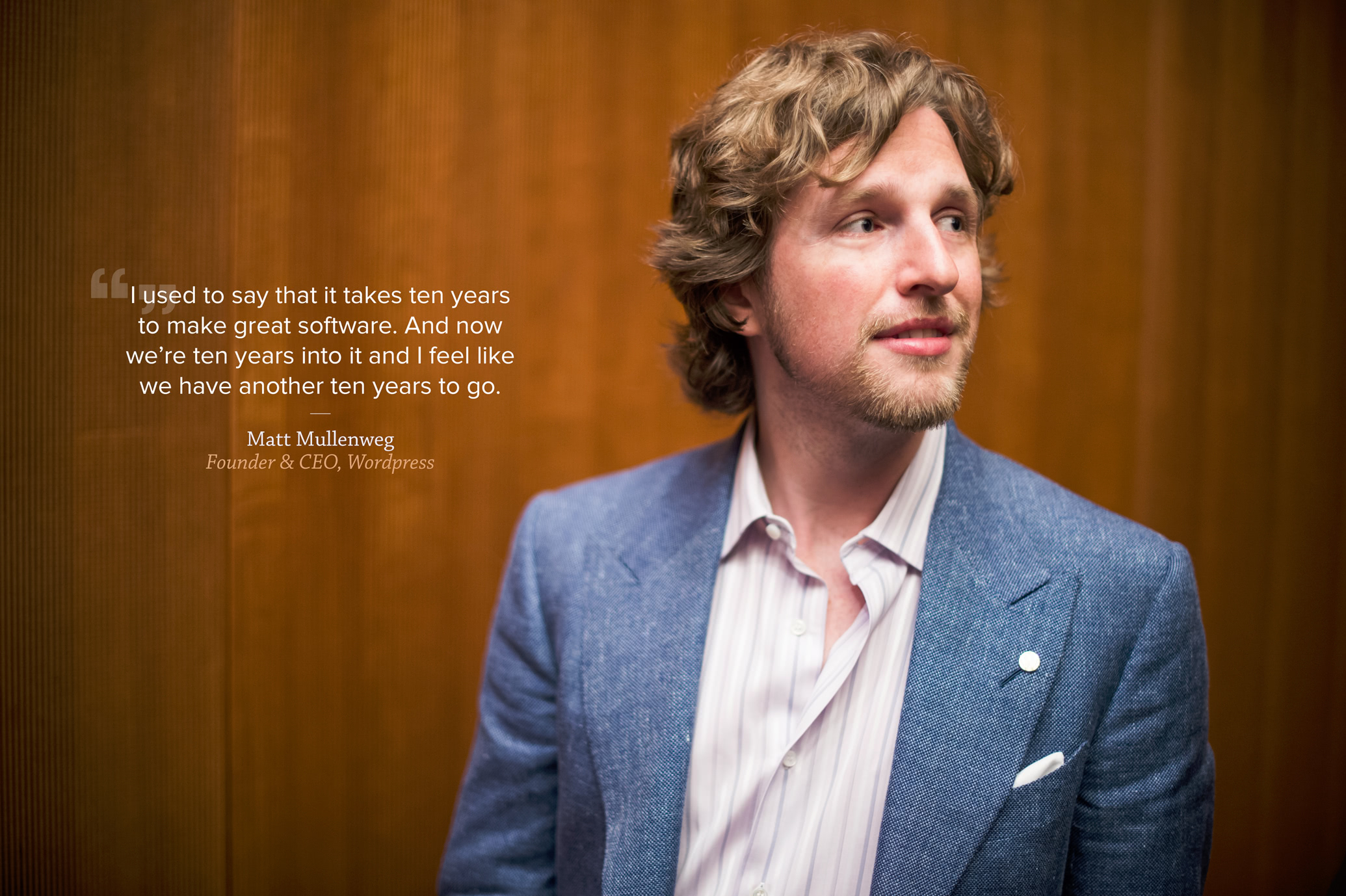 Quote from Matt Mullenweg, Founder and CEO of WordPress