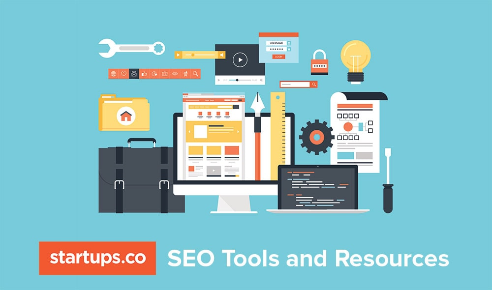 Startups.co SEO for Beginners Guide: SEO Tools and Resources